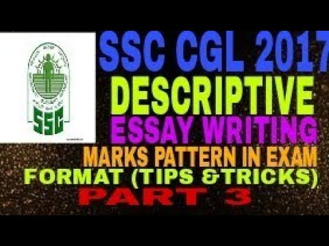 SSC CGL 2017 descriptive(ESSAY)format;Marks distribution;tips and trick