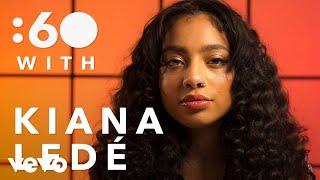 Kiana Ledé - :60 with Kiana Ledé