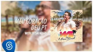 Wesley Safadão - Meu Coração Deu Pt [DVD WS In Miami Beach] (Áudio Oficial)