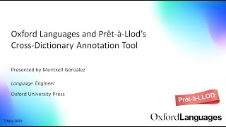 Oxford Languages and Prêt-à-Llod's Cross-Dictionary Annotation Tool