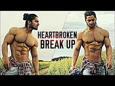 PART 2 : Break Up & Heartbroken | Bodybuilding & Fitness Motivation