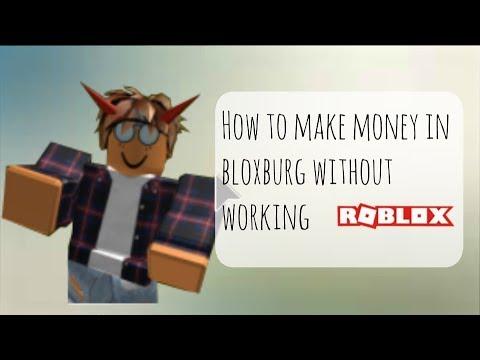 How To Get Money Fast Robloxs Bloxburg Eachnowcom