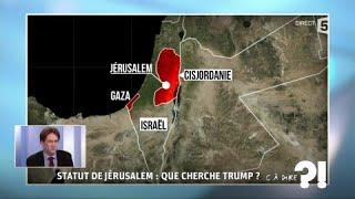 Statut de Jérusalem : que cherche Trump ? #cadire 06.12.2017