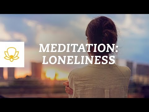 Feeling Lonely? Meditation for Loneliness [Guided Mindfulness Meditation]