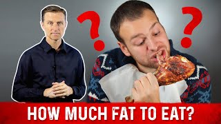 How Much Fat Do I Eat Ketogenic Diet