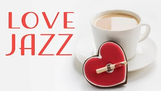 Valentine's Day Music Playlist - Gentle Romantic Jazz Music for Two