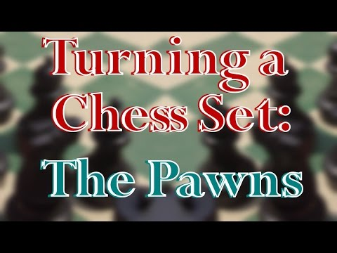 The Chess Set Project The Pawns