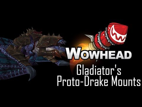 Gladiator's Proto-Drake Mounts
