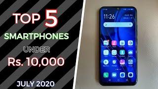 5 SMARTPHONES UNDER 10000 JULY 2020 || SMARTPHONES UNDER 10000 JULY 2020 || SMARTPHONES UNDER 10000