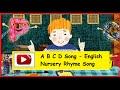 A B C D Song English Nursery Rhymes Hd