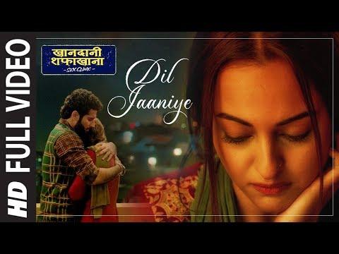 Xxx Mp4 Full Song DIL JAANIYE Khandaani Shafakhana Sonakshi S Priyansh Jubin N Tulsi Kumar Payal Dev 3gp Sex