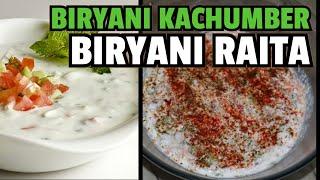 For beginners biryani ke saath serve kiya jaane wala kachumber aur raita