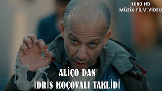 Download ALİÇO DAN İDRİS KOÇOVALI TAKLİDİ #1080HDMüzikFilm #ÇUKUR Video