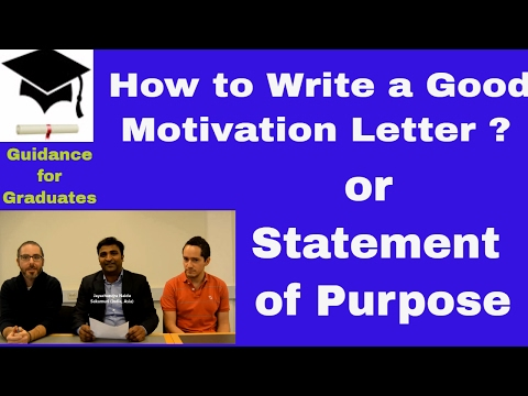 How to Write a Good Motivation Letter for Masters or PhD Admission, Statement of Purpose.