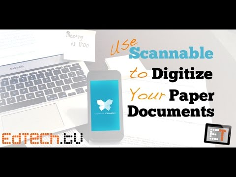 Use Scannable to Digitize your Paper Documents and Go Paperless