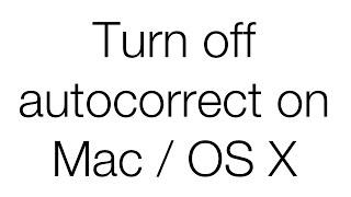 Turn Off Autocorrect On Mac Os X 2016 Macbook Macbook Air Macbook Pro