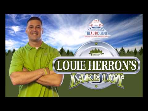 Get The Most For Your Trade - Louie Herron's Lake Lot