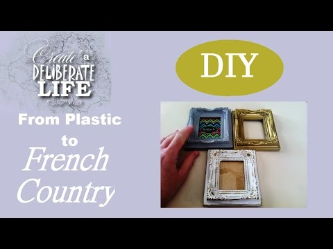 DIY | From Plastic to Faux Antique FRENCH Inspired Frame