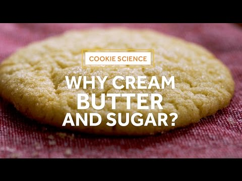 Cookie Science: Why Cream Butter and Sugar?