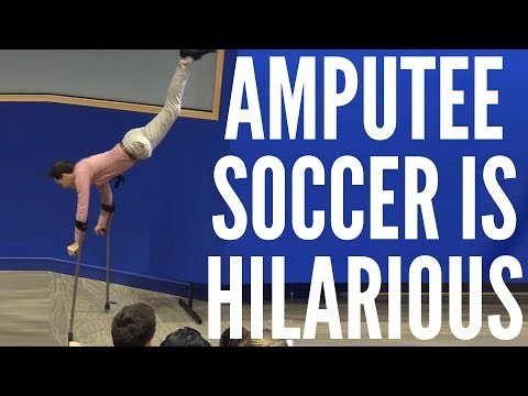 Amputee Soccer Is Hilarious