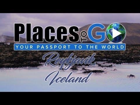 Places to Go - Reykjavik, Iceland (S1E2)