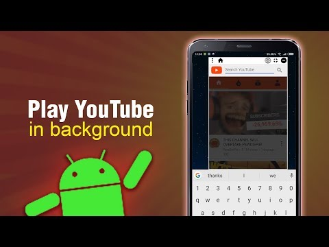 Play YouTube In Background UPDATED!!! Any Android Phone