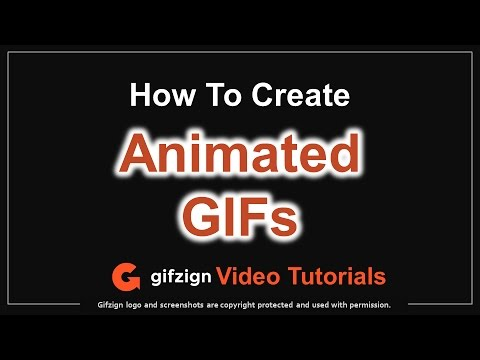 How to Create Animated GIFs in Gifzign