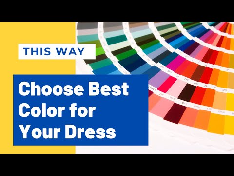 How To Choose Right Colors For Your Dress | Dress Color Coordination As Per Your Skin Undertone