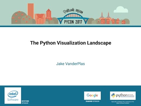 Jake VanderPlas   The Python Visualization Landscape   PyCon 2017