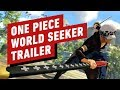 One Piece World Seeker Rivals And Friends Trailer