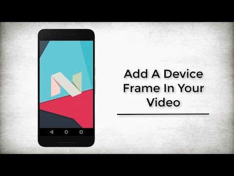 How To Add A Device Frame In Your Video
