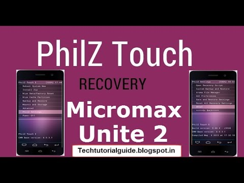 How To Install Philz Touch Recovery On Micromax Unite 2 A106 Lollipop [5.0,5.1] | 2017