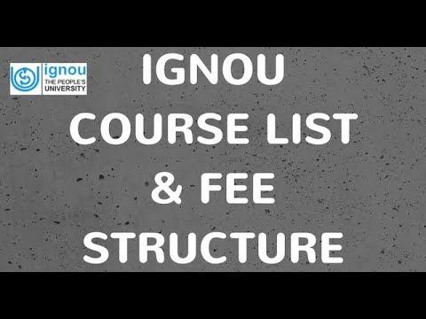 IGNOU Courses 2018 | IGNOU Courses List 2017 - 2018 with Fee | IGNOU Courses List With Fee Structure