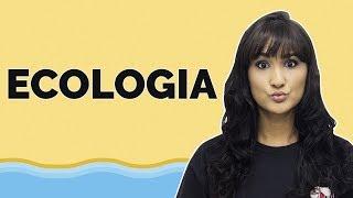 SOS ProEnem: Ecologia | Biologia | Prof. Isabela Santos