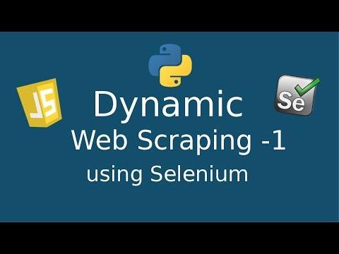 Dynamic Web Scraping  - 1