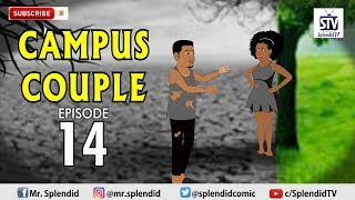 CAMPUS COUPLE EPISODE 14 (Splendid TV) (Splendid Cartoon)