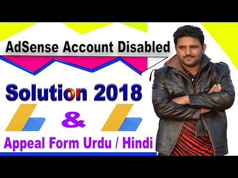 2018 AdSense Account Disabled for Invalid Traffic   Appeal Form & Reinstated Urdu / Hindi