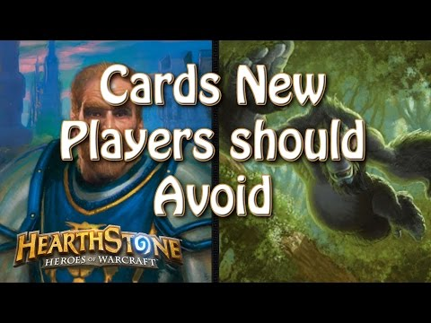 Hearthstone - Cards new players should and shouldn't play