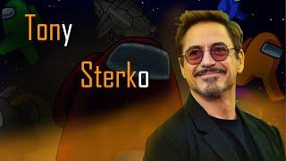 Tony Sterko me ARRUINOU!!!!!  Among us