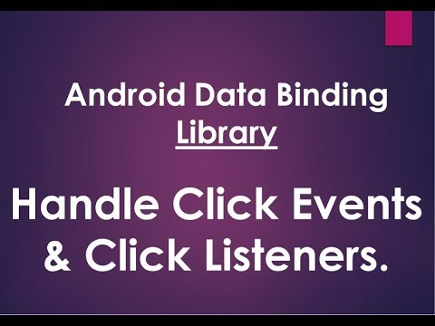 Android Data Binding Library - Binding Click Listeners & Event Handling
