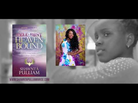 Hell Bent Heaven Bound (Book Trailer) by  Author: Shawnta' Pulliam