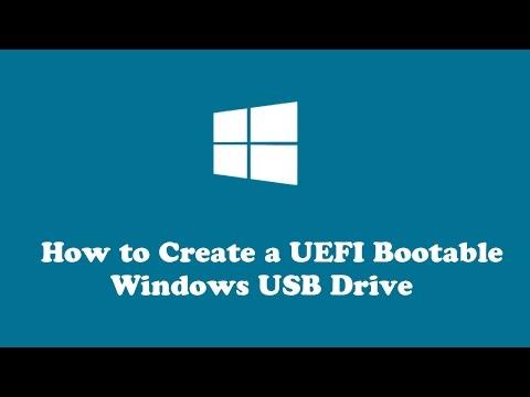 How to Create a UEFI Bootable Windows USB Drive