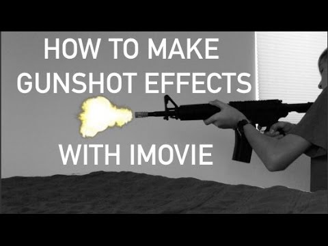 How to add Gunshot Effects on IMovie
