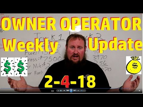 HOW MUCH DOES AN OWNER OPERATOR MAKE!! Weekly update 2-4-2018