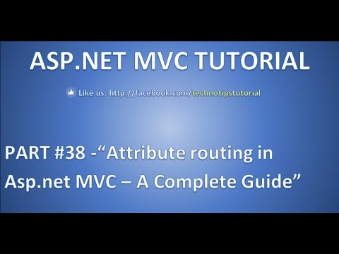 Part 38 - Attribute routing in asp.net mvc - A complete guide for beginners