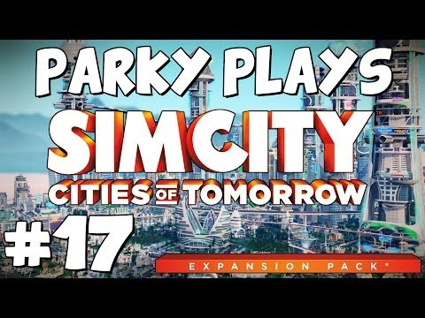 Let's Play Sim City 5: Cities of Tomorrow - Part 17 - Micro-Management