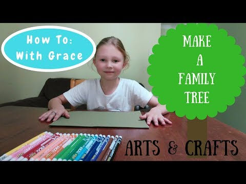 How To Make A Family Tree - Arts and Crafts