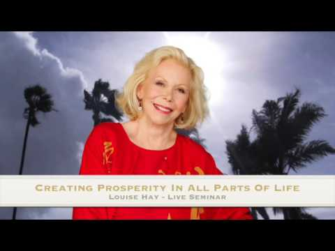 Louise Hay Live Seminar - Creating Prosperity In All Parts Of Life