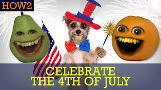 HOW2: How to Celebrate the 4th of July