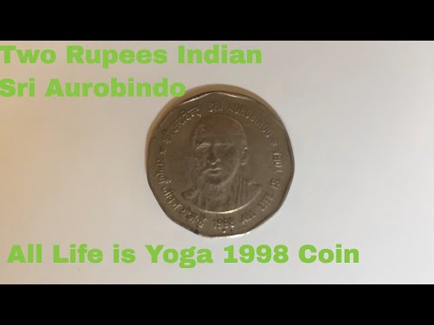 Two Rupees Indian Sri Aurobindo All Life is Yoga 1998 Coin